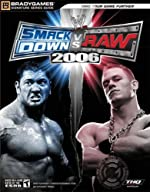 WWE SmackDown! vs. Raw® 2006 Official Strategy Guide de BradyGames