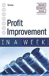 Profit Improvement In A Week (IAW)