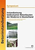 Instandsetzung bedeutsamer Betonbauten der Moderne in Deutschland (2010-03-22)