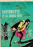 Image de Fantômette et la grosse bête : Collection : Bibliothèque rose cartonnée & illustrée