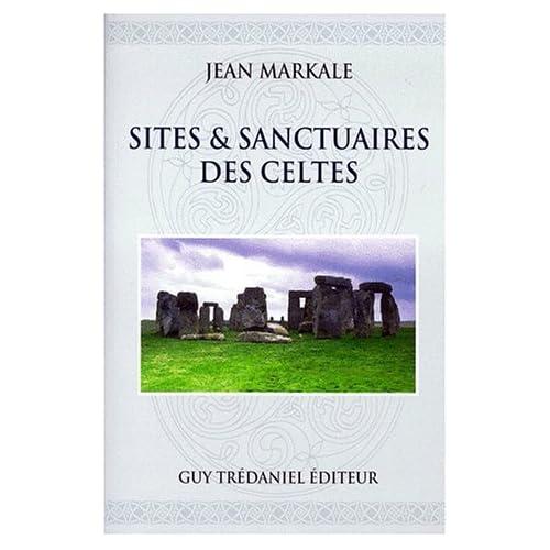 Sites & sanctuaires des Celtes