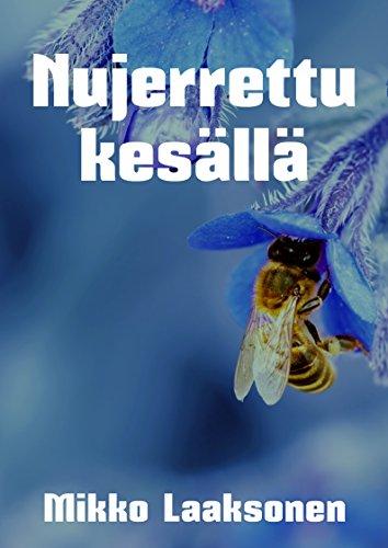 Nujerrettu kesällä (Finnish Edition) por Mikko  Laaksonen