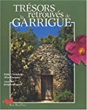 Trésors retrouvés de la Garrigue