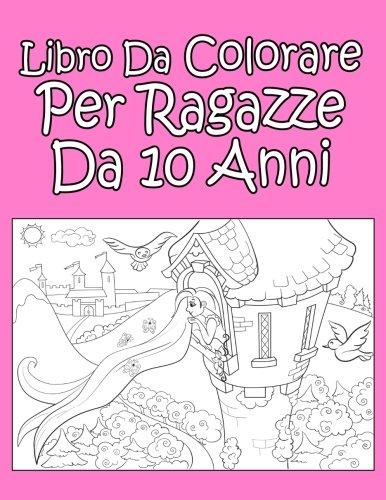 Libro da colorare per ragazze da 10 anni
