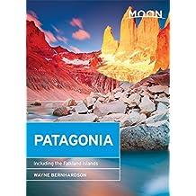 Moon Patagonia: Including the Falkland Islands (Moon Handbooks)