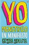 Yo Menstrúo: Un manifiesto par Irusta