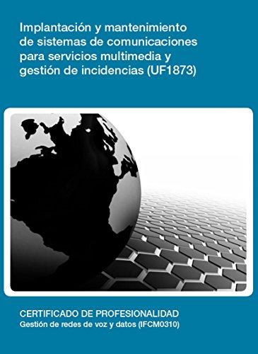UF1873 - Implantación y mantenimiento de sistemas de ...