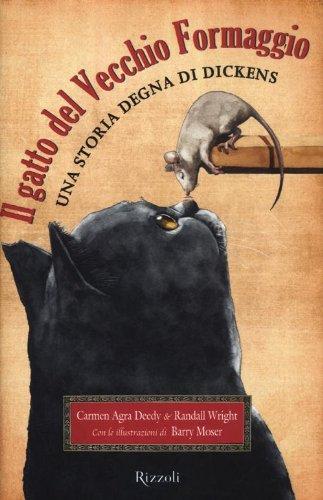 Il gatto del Vecchio Formaggio. Una storia degna di Dickens