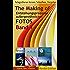 The Making Of, Band 1, Entstehungsprozesse außergewöhnlicher Fotos  detailliert beschrieben: Fotografieren lernen: Setaufbau, Vorgehen