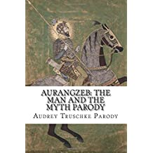 Aurangzeb: The Man and the Myth Parody