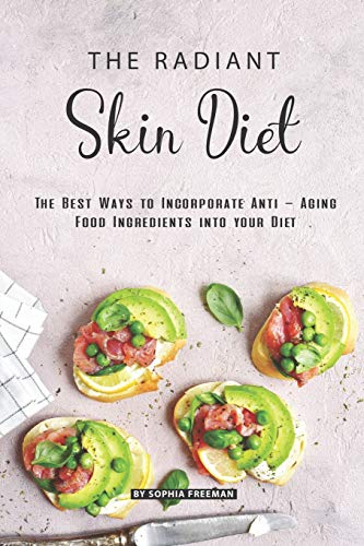 The Radiant Skin Diet: The Best Ways