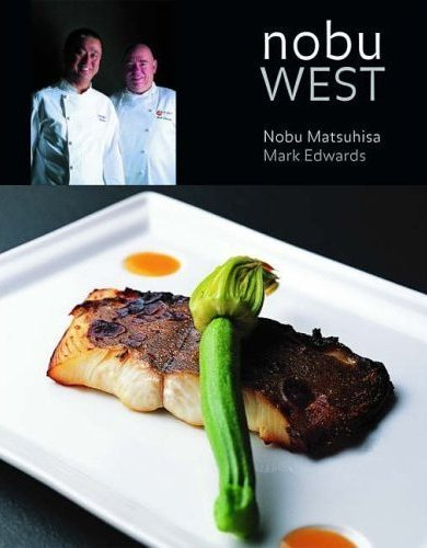 Nobu West por Nobu Matsuhisa