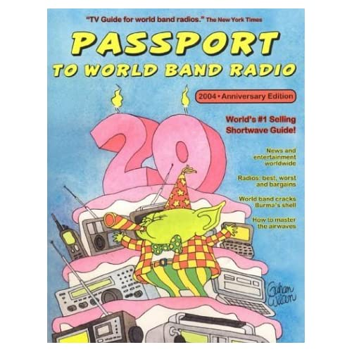 Passport to World Band Radio: Number One Seller, Year after Year by Lawrence Magne (2003-10-28)