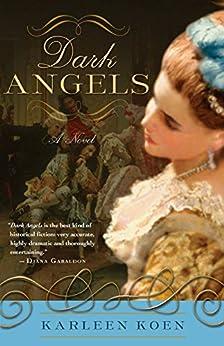 Dark Angels: A Novel par [Koen, Karleen]