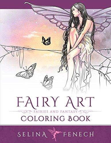 Fairy Art Coloring Book: Volume 1 (Fantasy Art Coloring by Selina) por Selina Fenech