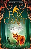 Foxcraft – Das Geheimnis der Ältesten