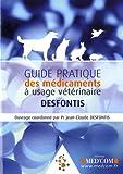Guide Pratique des médicaments à usage vétérinaire...