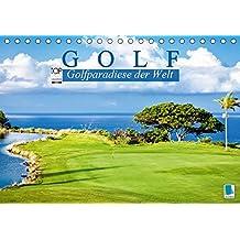 Golf: Golfparadiese der Welt (Tischkalender 2019 DIN A5 quer): Wie gemalt: Golf- und Landschaftsarchitektur (Monatskalender, 14 Seiten ) (CALVENDO Sport)