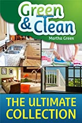 Green and Clean: The Ultimate Collection (English Edition)