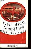 vive dieu templiers