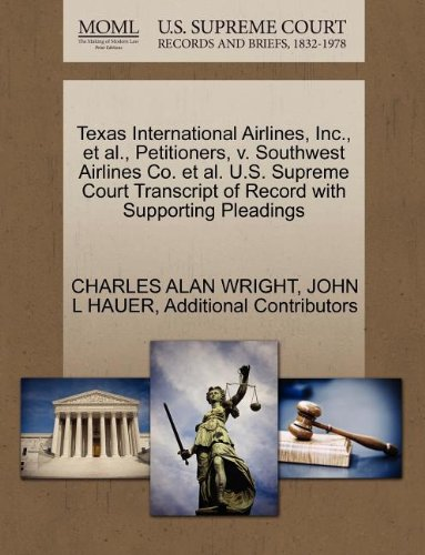 texas-international-airlines-inc-et-al-petitioners-v-southwest-airlines-co-et-al-us-supreme-court-tr