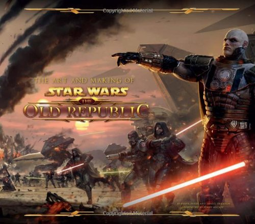 The Art And Making Of Star Wars. The Old Republic