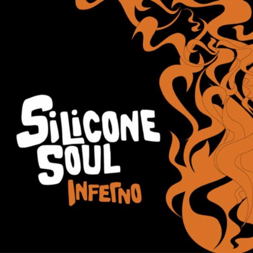 Silicone Soul - Inferno