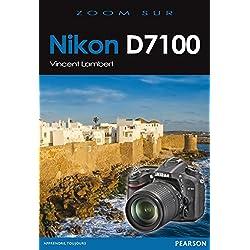 Nikon D7100 (Zoom sur...)