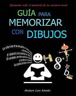 Guía para memorizar con dibujos eBook: Abraham Luna Salvador ...