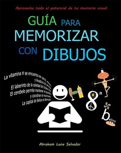 Guía para memorizar con dibujos por Abraham Luna Salvador