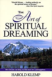 The Art of Spiritual Dreaming by Harold Klemp (1999-08-02)