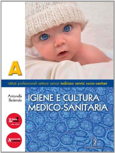 Igiene e cultura medico-sanitaria. Per gli Ist. professionali. Con espansione online: 1