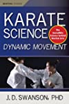 Karate Science: Dynamic Movement (Mar...