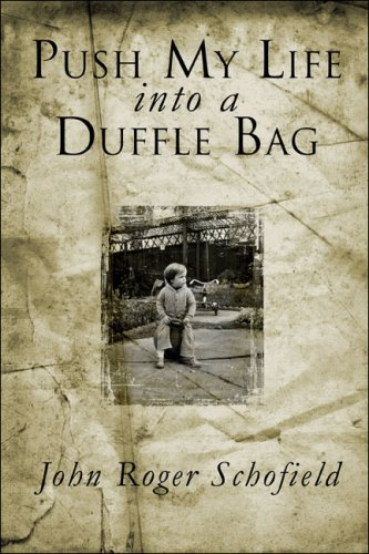 Push My Life Into a Duffle Bag Cover Image