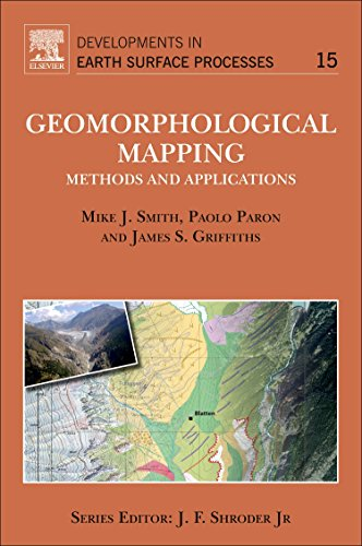 Geomorphological Mapping: Methods and Applications (Developments in Earth Surface Processes)