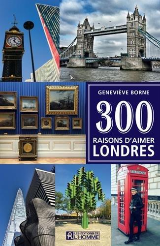 Descargar Libro 300 raisons d'aimer Londres de Genevieve Borne