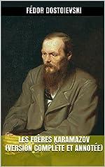 Les Frères Karamazov (Version complète et annotée) de Fédor Dostoievski