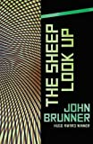 The Sheep Look Up by John Brunner (2016-03-01)