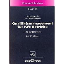Qualitätsmanagement für Kfz-Betriebe: Hilfe zur Selbsthilfe (Kontakt & Studium)