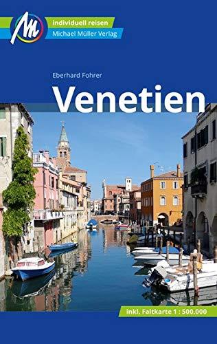 Venetien Reiseführer Michael Müller Verlag: Individuell reisen mit vielen praktischen Tipps.