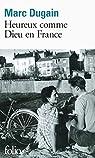 Heureux comme Dieu en France par Dugain