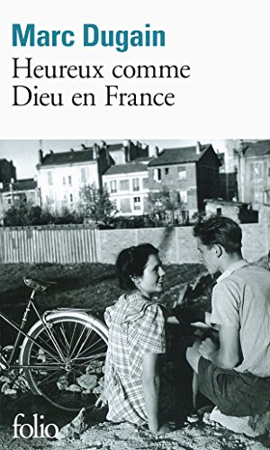 Heureux comme Dieu en France (Folio t. 4019) par Marc Dugain