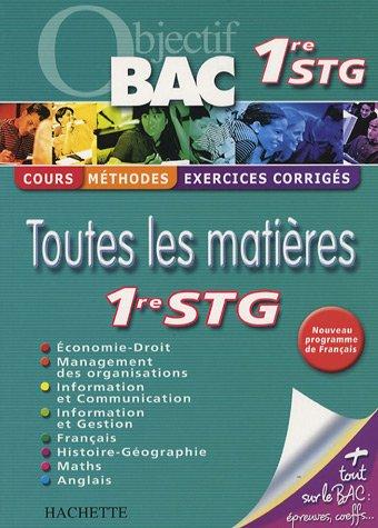 Toutes les matières 1e STG par Valérie Alléguède, Brigitte Lallement, Guy Lancelot, Rachel Lhomet