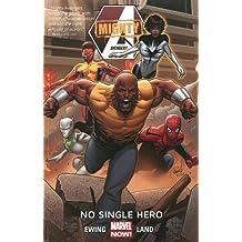 Mighty Avengers Volume 1: No Single Hero by Al Ewing (2014-04-01)