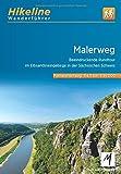 Wanderführer Malerweg: Beeindruckende Rundtour im Elbsandsteingebirge in der Sächsischen Schweiz 1:35000 8 Etappen, 117 km (Hikeline /Wanderführer)