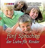 Die fünf Sprachen der Liebe für Kinder: Das Hörbuch