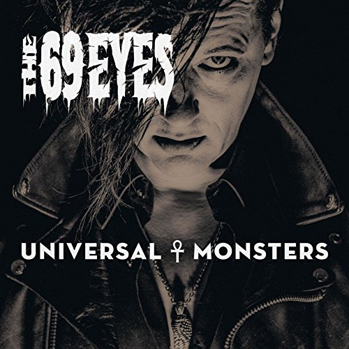 the 69 Eyes: Universal Monsters (Audio CD)