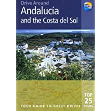 Drive Around Andalucia & The Costa Del Sol: Your Guide To Great Drives by Patricia Harris (2005-04-11)