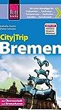 Reise Know-How CityTrip Bremen: Reiseführer mit Faltplan und kostenloser Web-App