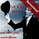 Moon River and Other Great Movie Themes (Original Classic Album) [Remastered]